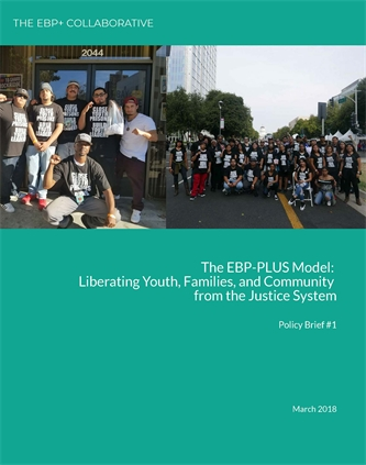 EBP+ Collaborative Policy Brief:  Serving Youth of Color with Serious and Violent Charges