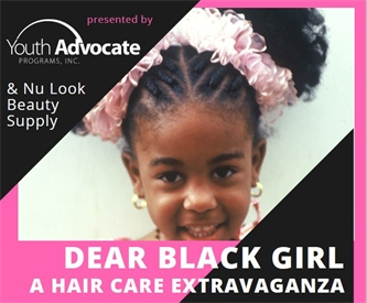 Roanoke Youth Advocate Programs Teams with Nu Look Beauty Supply & Area Stylists for Back-to-School 'Dear Black Girl: A Hair Care Extravaganza'