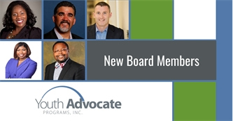 Youth Advocate Programs (YAP), Inc. Appoints New Board Members, Affirming its Commitment to Providing Alternatives to Youth Incarceration/Institutional Placement and Advancing Systems Reform