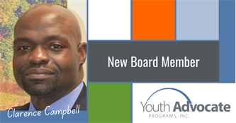 Clarence Campbell Joins Board of Directors at Youth Advocate Programs (YAP), Inc.